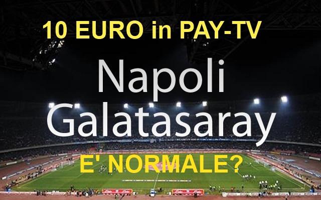 Napoli Galatasaray, amichevole a pagamento