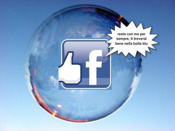 facebook, la maledetta bolla blu